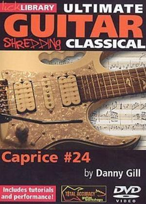 Rent Ultimate Guitar: Shredding Classical: Caprice #24 Online DVD Rental