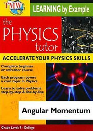 Physics Tutor: Angular Momentum Online DVD Rental