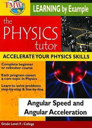 Physics Tutor: Angular Speed and Angular Acceleration Online DVD Rental