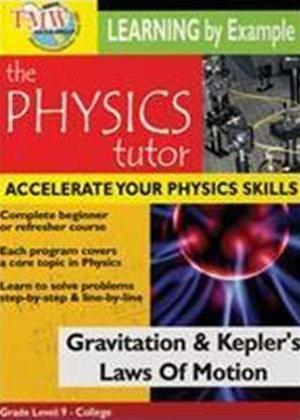 Physics Tutor: Gravitation and Kepler's Laws of Motion Online DVD Rental