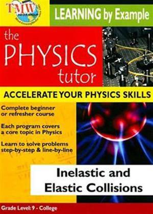 Physics Tutor: Inelastic and Elastic Collisions Online DVD Rental