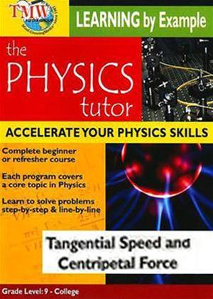 Rent Physics Tutor: Tangential Speed and Centripetal Force Online DVD Rental
