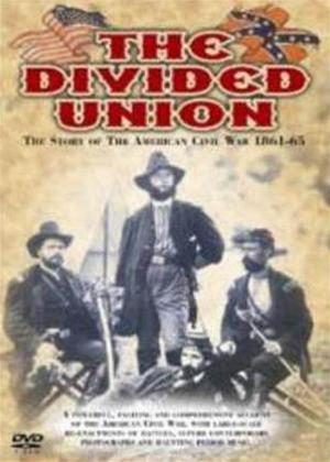 The Divided Union: The Story of The American Civil War 1861 - 1865 Online DVD Rental