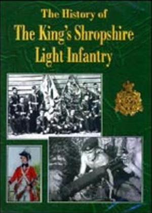 Rent The History of the King's Shropshire Light Infantry Online DVD Rental