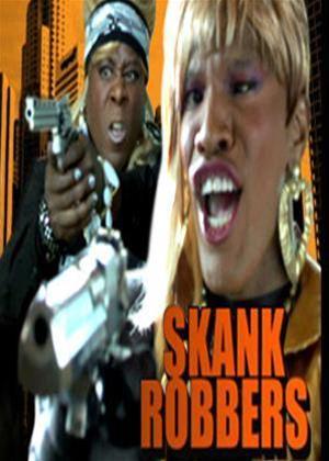 Rent Skank Robbers Online DVD Rental