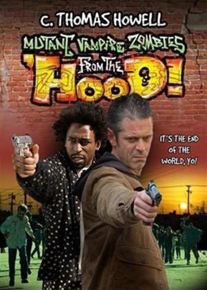 Rent Mutant Vampire Zombies from the Hood Online DVD Rental