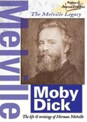 Masters of American Literature: Herman Melville: The Melville Legacy: Moby Dick Online DVD Rental