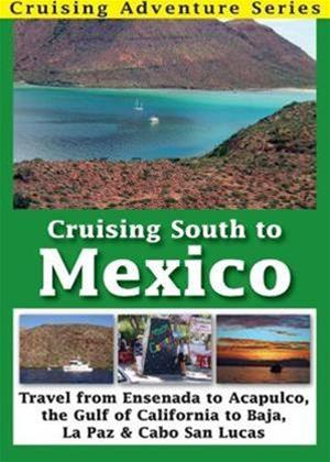 Rent Cruising South to Mexico Online DVD Rental