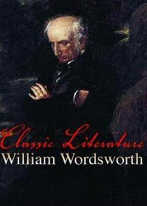 Rent Classic Literature: William Wordsworth Online DVD Rental