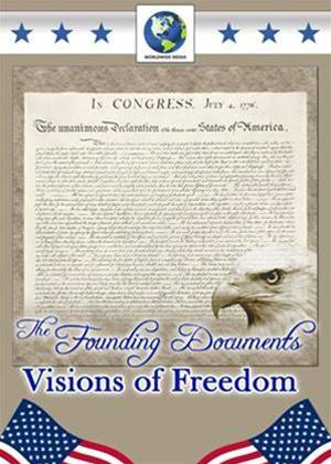 Rent The Founding Documents: Vision of Freedom Online DVD Rental