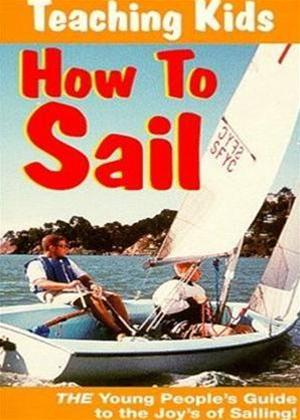 Rent Teaching Kids How to Sail Online DVD Rental