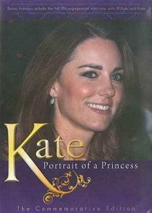 Kate: Portrait of a Princess: Online DVD Rental