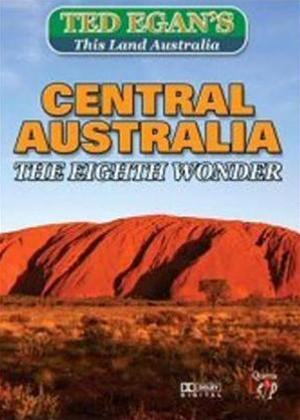 Rent This Land Australia with Ted Egan: Central Australia: The Eighth Wonder Online DVD Rental
