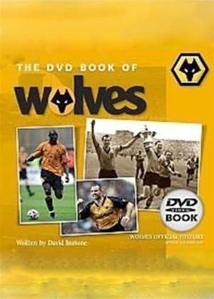 Rent Wolverhampton Wanderers: DVD Book of Wolves Online DVD Rental