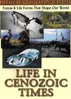 Physical Geography II: Life in Cenozoic Times Online DVD Rental