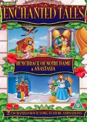Rent Enchanted Tales: Anastasia and the Hunchback of Notre Dame Online DVD Rental