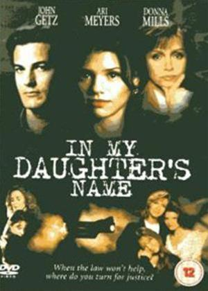 Rent In My Daughter's Name Online DVD Rental
