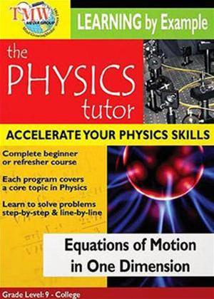 Physics Tutor: Equations of Motion in One Dimension Online DVD Rental
