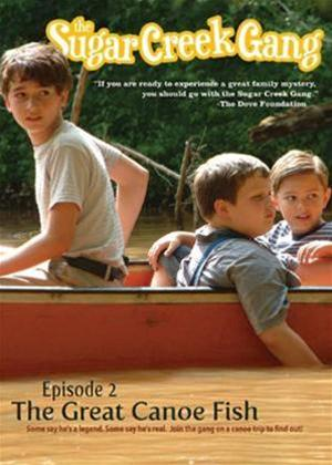 Rent The Sugar Creek Gang 2: The Great Canoe Fish Online DVD Rental
