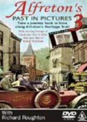 Alfreton's Past in Pictures 3 Online DVD Rental