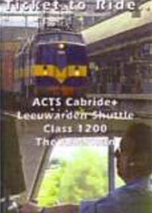 Ticket to Ride: Amersfoort to Rotterdam ACTS Cabride Online DVD Rental