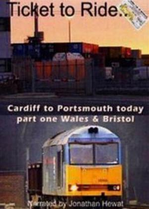 Rent Ticket to Ride: Cardiff to Portsmouth, from Bristol Online DVD Rental