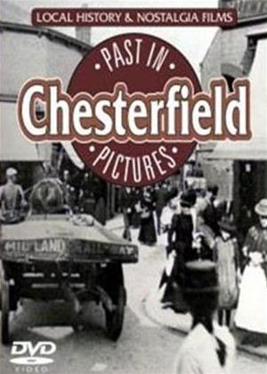 Chesterfield's Past in Pictures Online DVD Rental