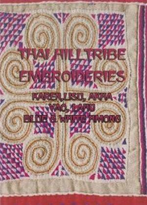 Thai Hilltribe Embroideries Online DVD Rental