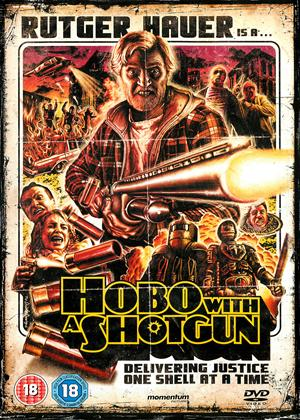 Hobo with a Shotgun Online DVD Rental