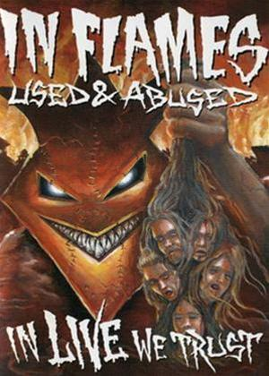 Rent In Flames: Used and Abused: In Live We Trust Online DVD Rental