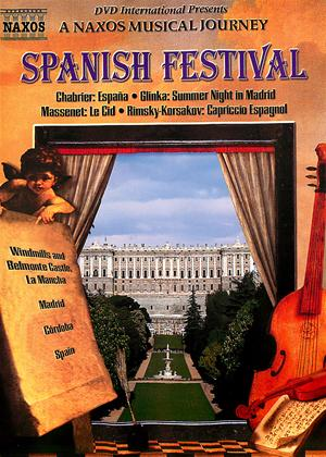 A Naxos Musical Journey: Spanish Festival Online DVD Rental