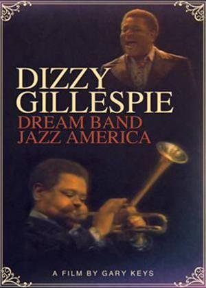 Dizzy Gillespie: Dream Band Jazz America Online DVD Rental