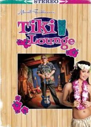Rent Merrel Fankhauser: Tiki Lounge Online DVD Rental