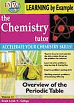The Chemistry Tutor: Vol.11: Overview of the Periodic Table Online DVD Rental
