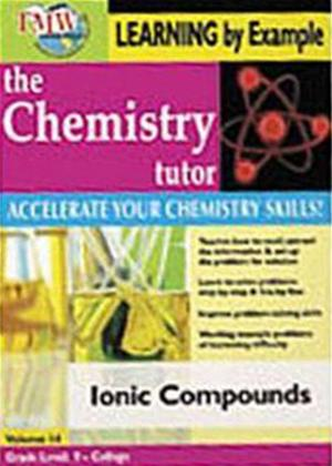 Rent The Chemistry Tutor: Vol.14: Ionic Compounds Online DVD Rental