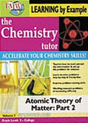 The Chemistry Tutor: Vol.7: Atomic Theory of Matter: Part 2 Online DVD Rental
