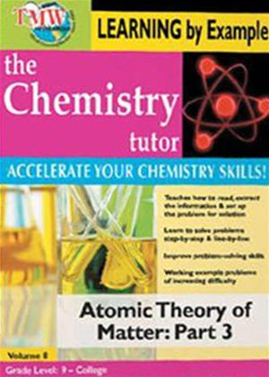 Rent The Chemistry Tutor: Vol.8: Atomic Theory of Matter: Part 3 Online DVD Rental
