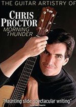 The Guitar Artistry of Chris Proctor: Morning Thunder Online DVD Rental