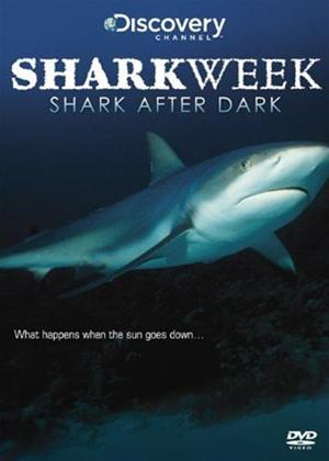 Rent Shark Week: Shark After Dark Online DVD Rental