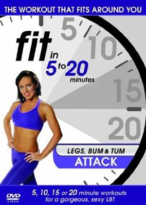 Fit in 5 to 20 Minutes: Legs Bum and Tum Attack Online DVD Rental