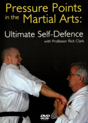 Pressure Points in the Martial Arts: Ultimate Self-defence Online DVD Rental