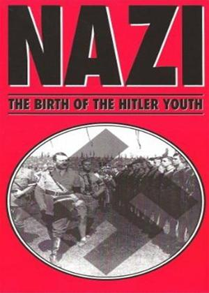 Rent Nazi: The Birth of the Hitler Youth Online DVD Rental