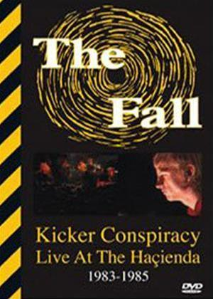 Rent The Fall: Kicker Conspiracy: Live at the Hacienda 1983-1985 Online DVD Rental