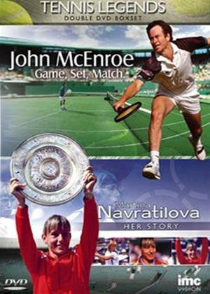 Tennis Legends: John McEnroe Game, Set and Match / Martina Navratilova the Story Online DVD Rental
