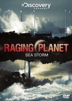 Raging Planet: Sea Storm Online DVD Rental