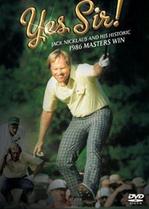 Yes Sir!: Jack Nicklaus and His Historic 1986 Masters Win Online DVD Rental