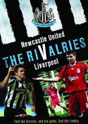 Newcastle United: The Rivalries: Liverpool Online DVD Rental