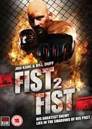 Fist to Fist Online DVD Rental