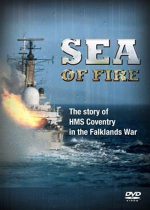 Sea of Fire: The Sinking of HMS Coventry Online DVD Rental