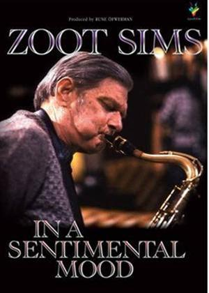 Rent Zoot Sims: In a Sentimental Mood Online DVD Rental